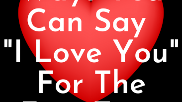 """8 Magical Ways You Can Say """"I Love You"""" For The First Time"""