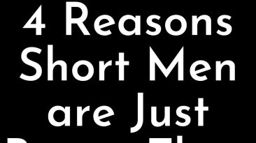 4 reasons short men are just better than big ones
