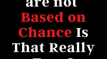 Relationships are not based on chance - is that really true?