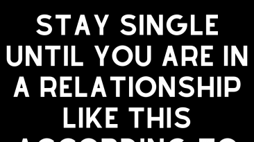 Stay Single Until You Are In A Relationship Like This According To Your Zodiac Sign