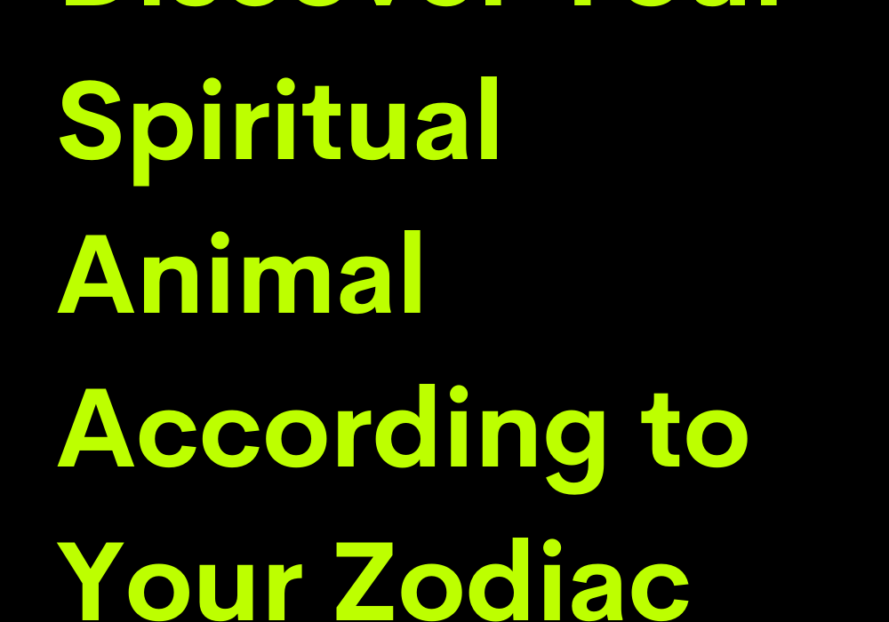 Discover Your Spiritual Animal According to Your Zodiac Sign