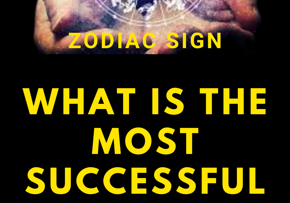 What is the most successful zodiac sign in business