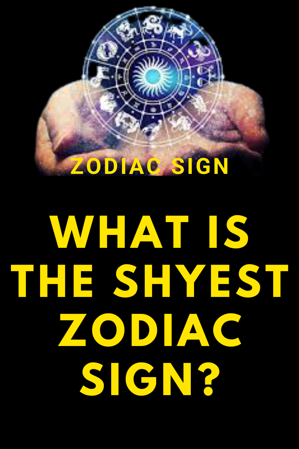 What is the shyest zodiac sign?